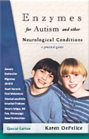 Enzymes for Autism and other Neurological Conditions