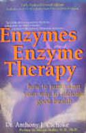 Enzymes & Enzyme Therapy 2nd Ed