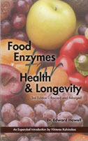 Food Enzymes For Health & Longevity 3rd Ed