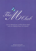 The M Club: Surviving Menopause and Feeling Great Again with the Healing Power of Enzymes