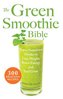 Green Smoothie Bible
